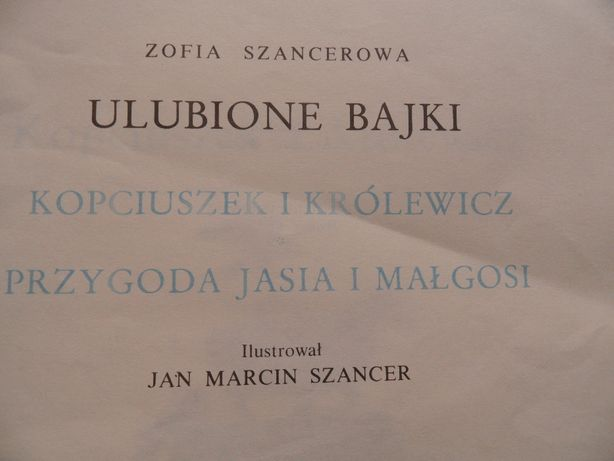 Bajki dla dzieci: Ulubione bajki Zofia Szancerowa Wągrowiec - image 2