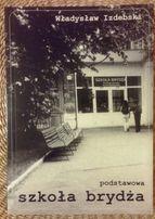 Podstawowa szkoła brydża - Władysław Izdebski