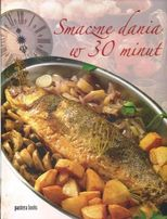 Smaczne dania w 30 minut Pantera Books