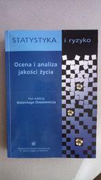 Ocena i analiza jakości życia Statystyka i ryzyko Ostasiewicz Wrocław