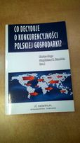 Co decyduje o konkurencyjności polskiej gospodarki - Noga, Stawicka