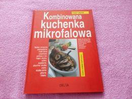 Książka kucharska - Kombinowana kuchenka mikrofalowa.