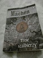 Troje szalbierzy Arthur Machen