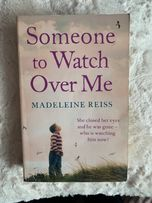 Someone to Watch Over Me by Madeleine Reiss