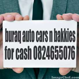 WANTED URGENTLY  CARS AND BAKKIES FOR CASH