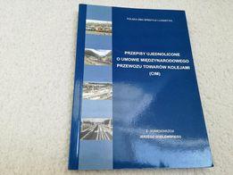 Przepisy ujednolicone CIM - Godlewski