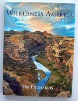 Tim Fitzharris Wilderness America A Visual Journey Fotografia