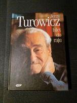 Bilet do raju - Jerzy Turowicz