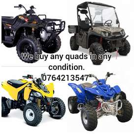 We buy any quads and bike's in any condition