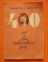 Poradnik >40 Rad Dla Miłośników Psów< M. Koch - Kostersitz wyd. 1986