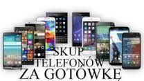 Skup Telefonów, Najlepsze Ceny !!! Cała Polska równiez Zablokowane