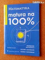 Matematyka. Matura na 100%. Arkusze maturalne.