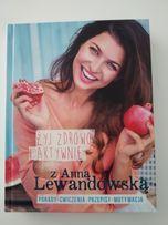 Żyj zdrowo i aktywnie z Anną Lewandowską książka