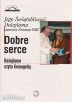 Dobre serce. Dalajlama czyta Ewangelię