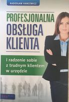 Profesjonalna obsługa klienta R. Hancewicz