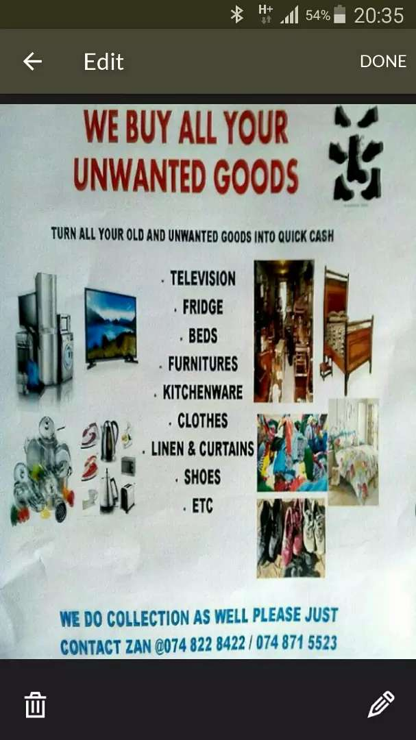 We buy your unwanted items 0