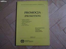 """Książka """"PROMOCJA"""" Materiał pomocniczy do praktyk z marketingu."""