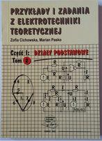 Przykłady i zadania z elektrotechniki teoretycznej Część 1: Tom 2