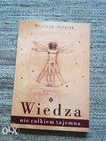 """""""Wiedza nie całkiem tajemna"""" Wojciech Jóźwiak"""