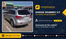 Dodge Journey 2.7 is  currently being broken for parts to sell!