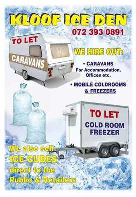 Rent a caravan or mobile chiller