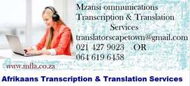Afrikaans Transcription and Translation services Cape Town.