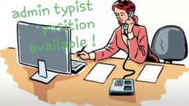 Admin typist position available