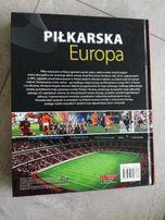 Ksiązka Piłkarska Europa , niesamowite informacje o piłce nożnej !