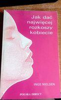 Jak dać najwięcej rozkoszy kobiecie - Inge Nielsen