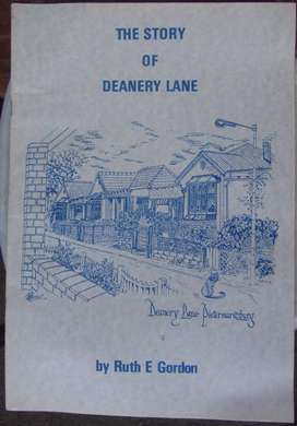 THE STORY OF DEANERY LANE. - Ruth Gordon