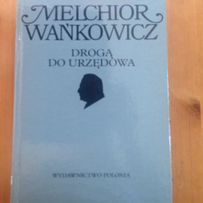 Droga do urzędowa Melchior Wańkowicz