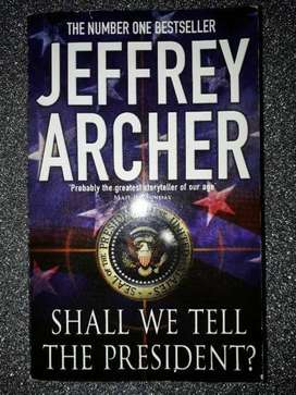 Shall We Tell The President - Jeffrey Archer.