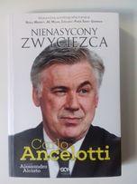 Autobiografia Carlo Ancelotti Nienasycony Zwycięzca SQN 248 stron