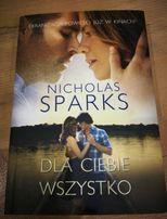 Dla ciebie wszystko Nicholas Sparks