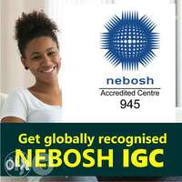 Achieve Recognition in Occupational Health and Safety With Nebosh IGC 0