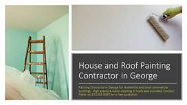 House and Roof Painting Contractor in George
