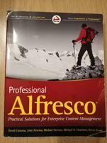 Professional Alfresco: Practical Solutions for Enterprise Content Mana
