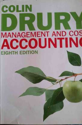 Management and Cost accounting - Colin Drury Textbook 8th edition