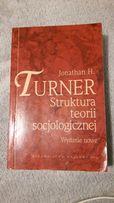 Jonathan Turner Struktura Teorii Socjologicznej