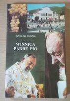 Winnica Padre Pio- Cz. Ryszka
