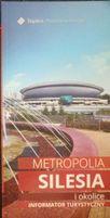 Informator Turystyczny - Metropolia Silesia i okolice