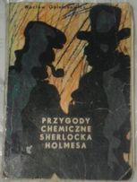 """Wacław Gołembowicz """"Przygody chemiczne Sherlocka Holmesa"""""""