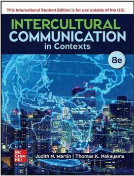 Intercultural Communication in Contexts, Martin, 5th 7th and 8th