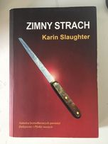Książka Zimny Strach! Okazja! Karin Slaughter!