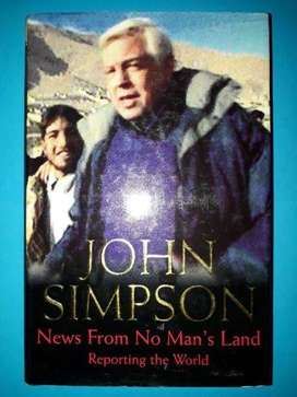 News From No Man's Land - John Simpson - Reporting The World.
