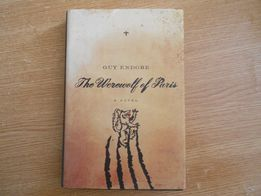 The Werewofl of Paris by Guy Endore