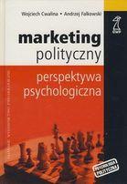 Marketing polityczny Perspektywa psychologiczna Falkowski