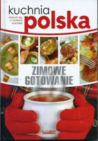 Kuchnia polska - zimowe gotowanie Dragon