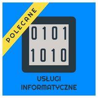 Twój Informatyk z dojazdem - naprawa Komputerów, Laptopów, Telefonów