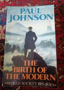 The Birth of the Modern - World Society  from1815 to1830 /Johnson